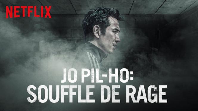 Jo Pil-Ho : Souffle de rage