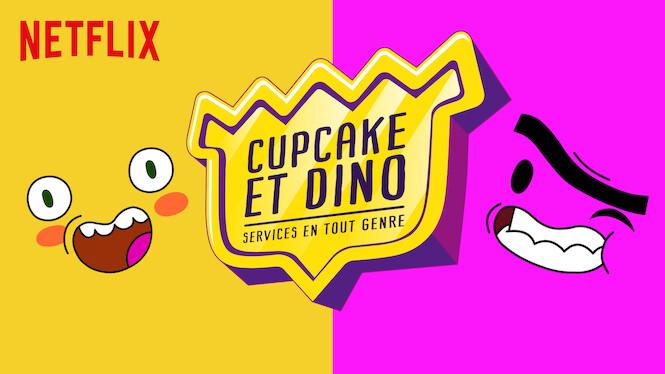 Cupcake et Dino : Services en tout genre